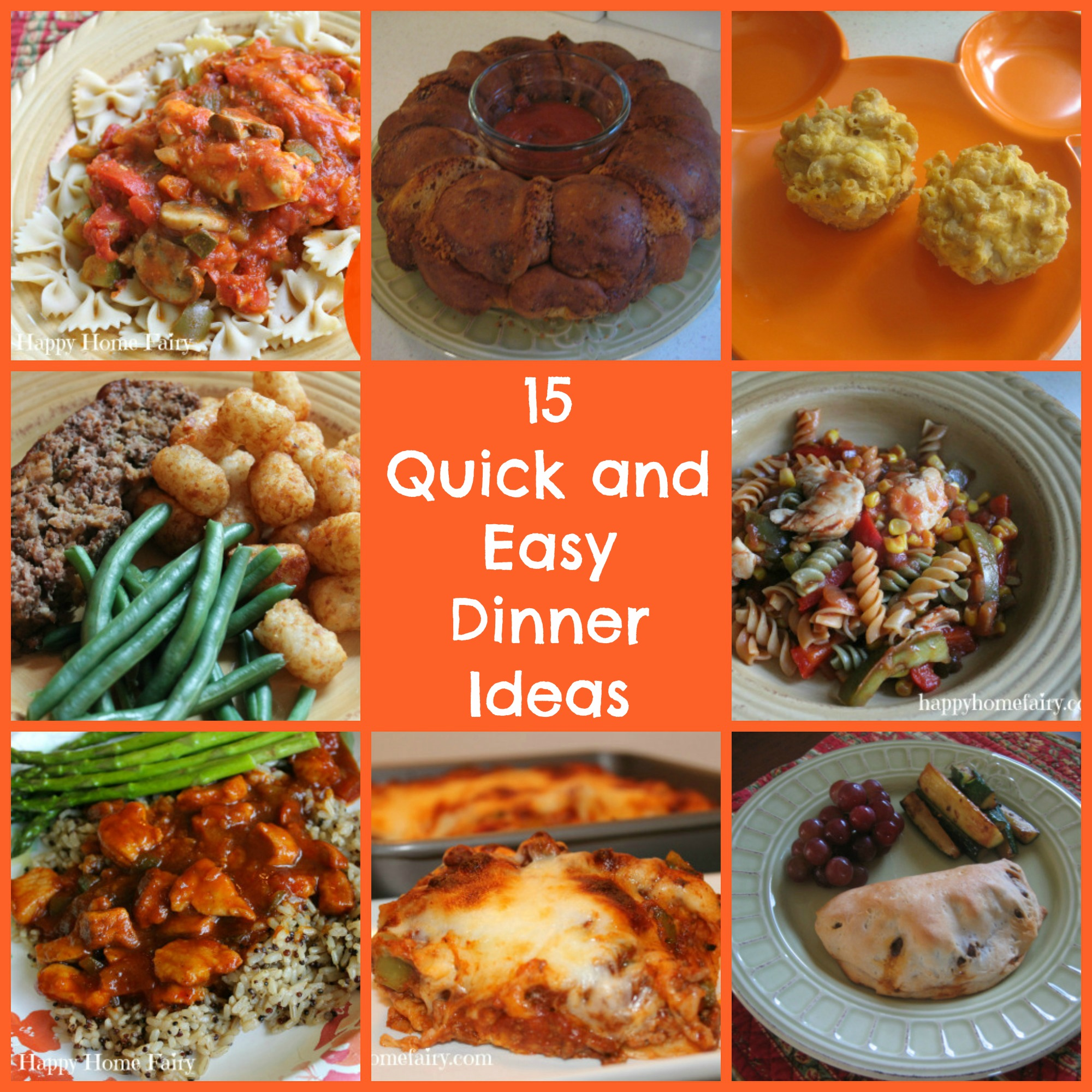 15 quick and easy dinners for busy school nights happy for Dinner ideas for two quick and easy