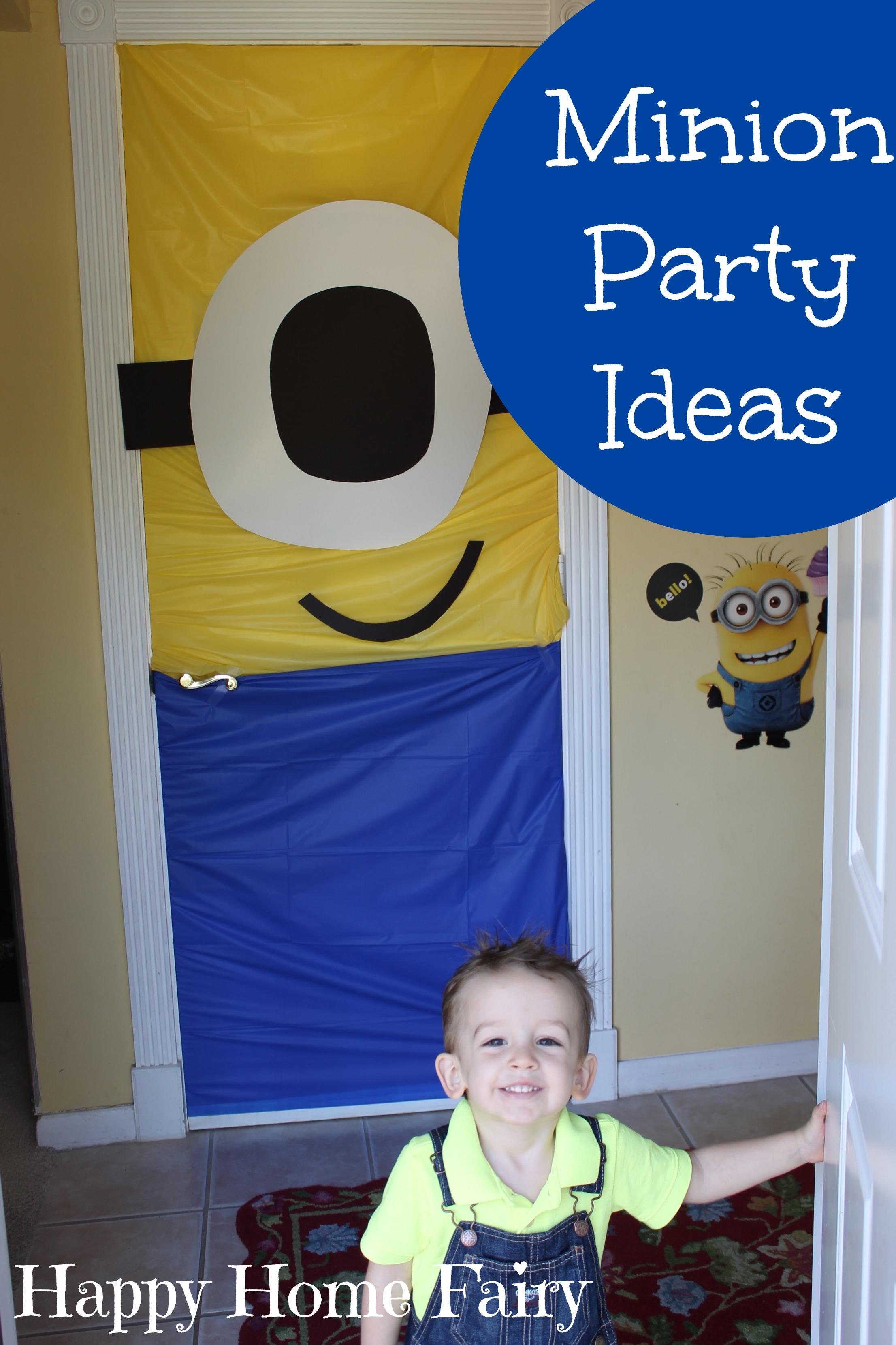 minion party the happy baby 39 s 2 happy home fairy. Black Bedroom Furniture Sets. Home Design Ideas