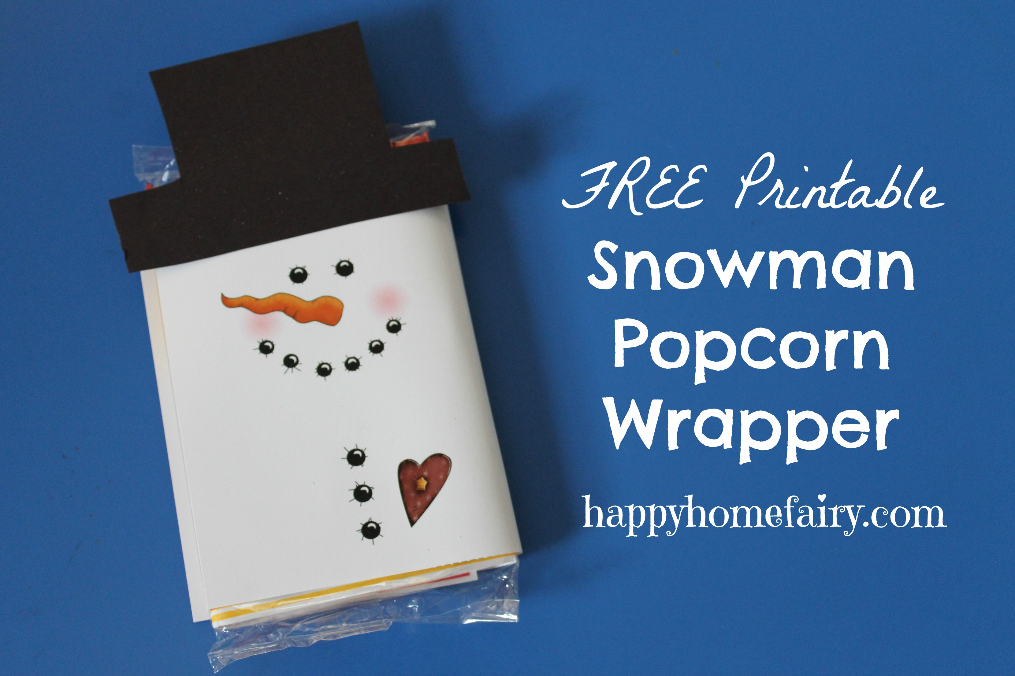 Snowman popcorn wrapper free printable happy home fairy pronofoot35fo Images
