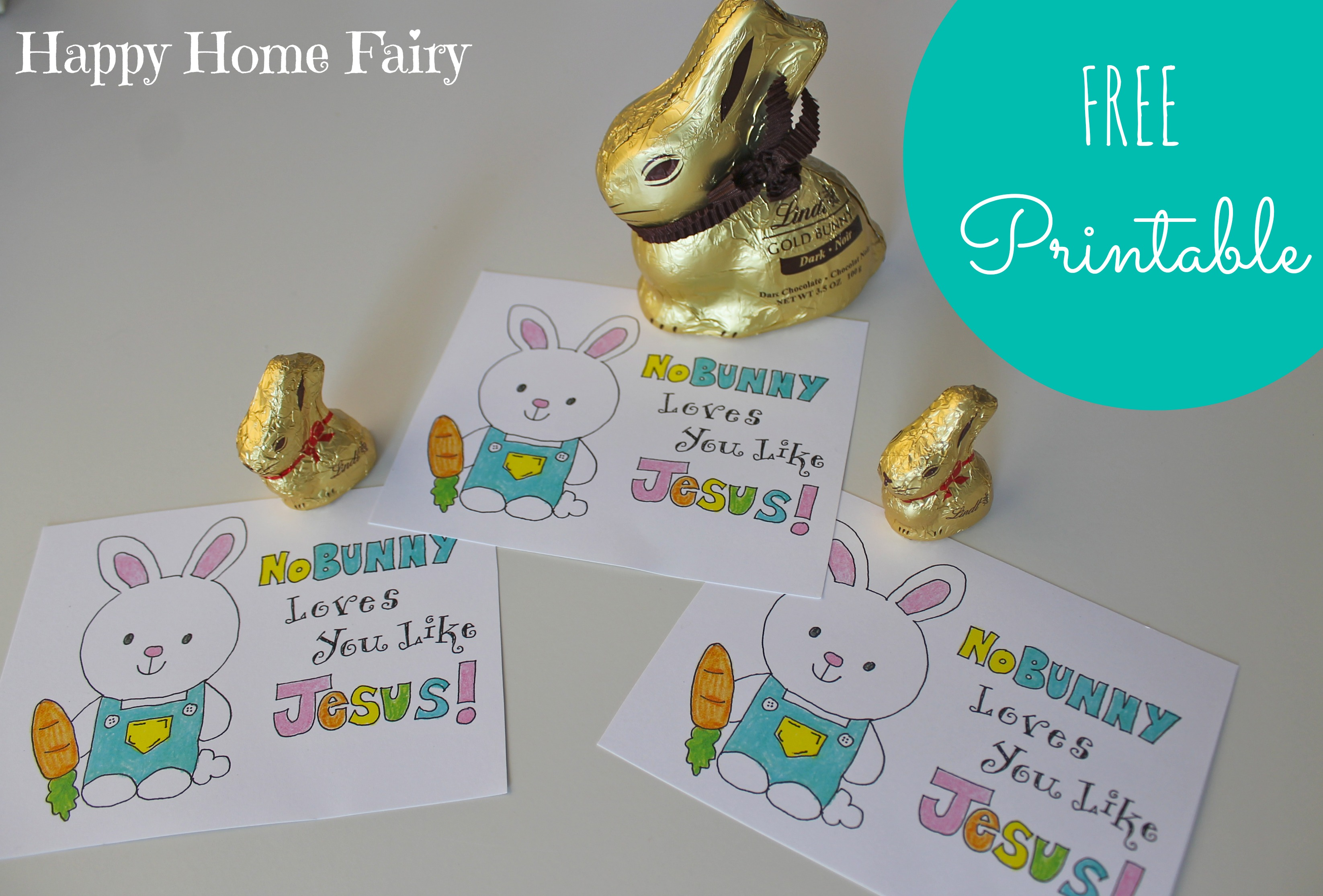 Nobunny loves you like jesus free printable happy home fairy negle Choice Image