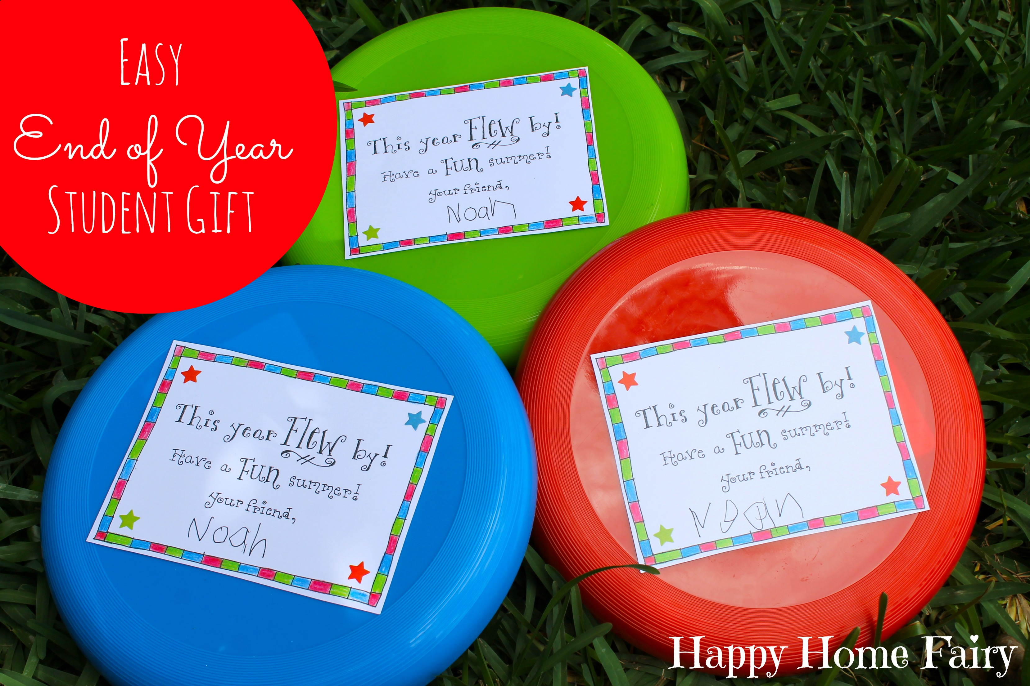 Easy End of Year Student Gift - FREE Printable! - Happy Home Fairy